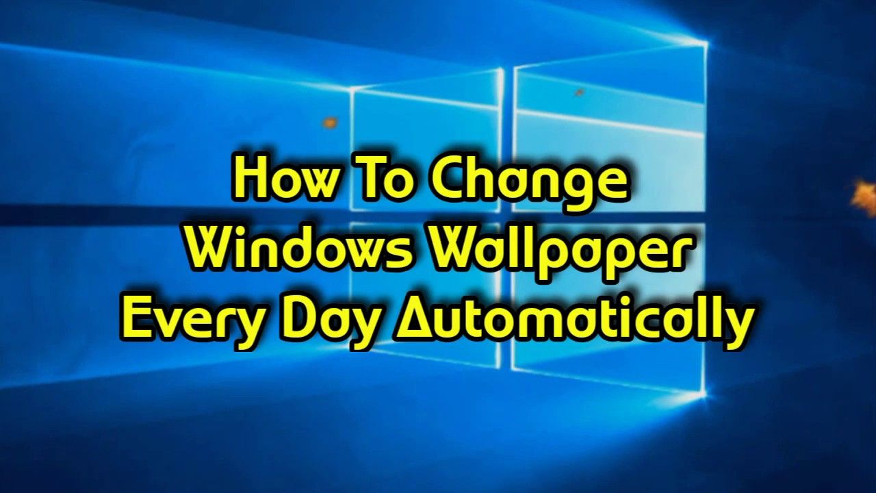 How To Change Wallpaper Automatically Everyday In Laptop Computer Pc Pc Computer Laptop Computers Computer