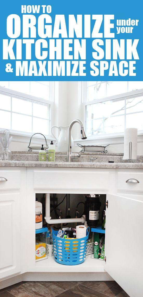 How To Organize Under Your Kitchen Sink How To Nest For Less Kitchen Hacks Organization Under Kitchen Sinks Kitchen Organization