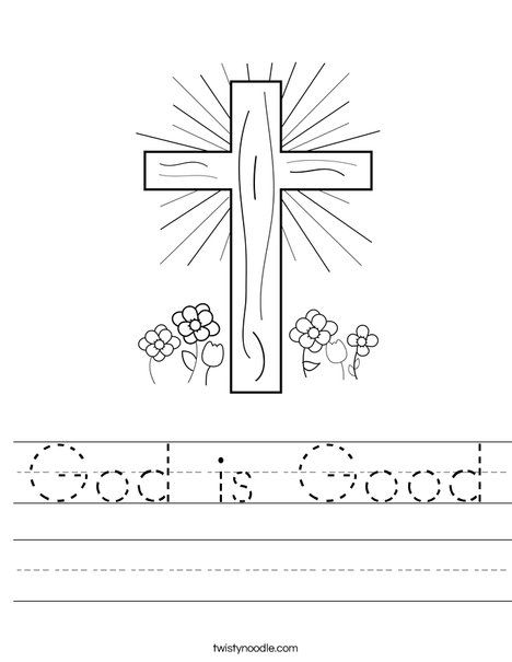 God is Good Worksheet - D\'Nealian - Twisty Noodle | Children\'s ...