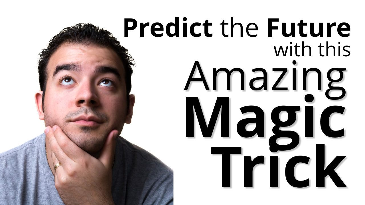 Make An Impossible Prediction With This Easy Magic Trick Mentalism Magic Trick Easy Magic Tricks Easy Magic Magic Tricks