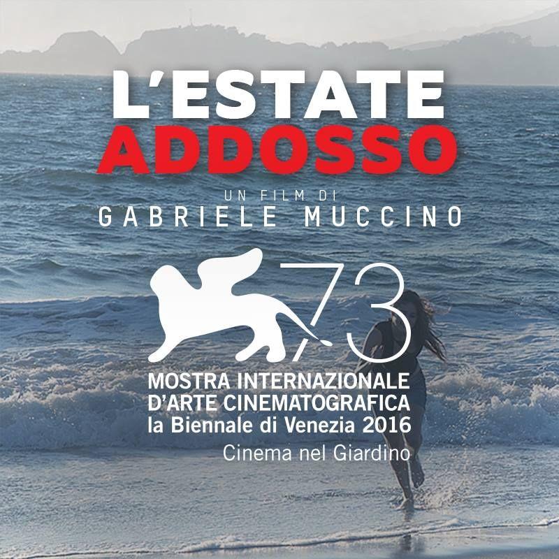 L'Estate Addosso alla Mostra Internazionale d'Arte Cinematografica di Venezia 2016 (Cinema nel Giardino)