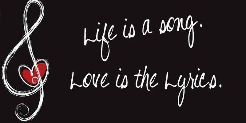 Life Is A Song Love Is The Lyrics Picture Poetry Love Breakup