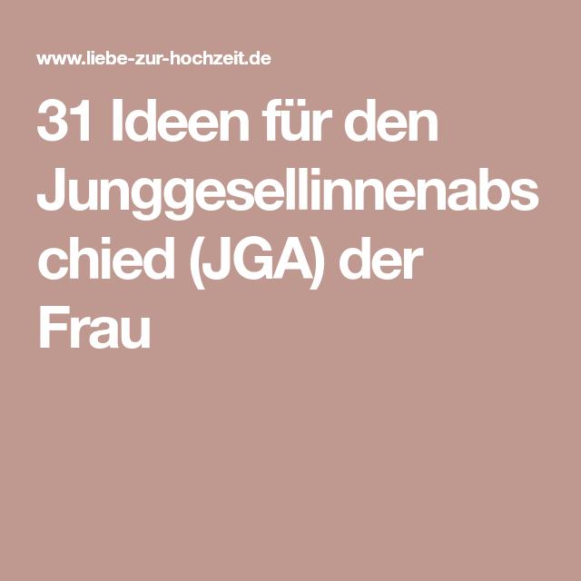 31 Ideen fr den Junggesellinnenabschied JGA der Frau