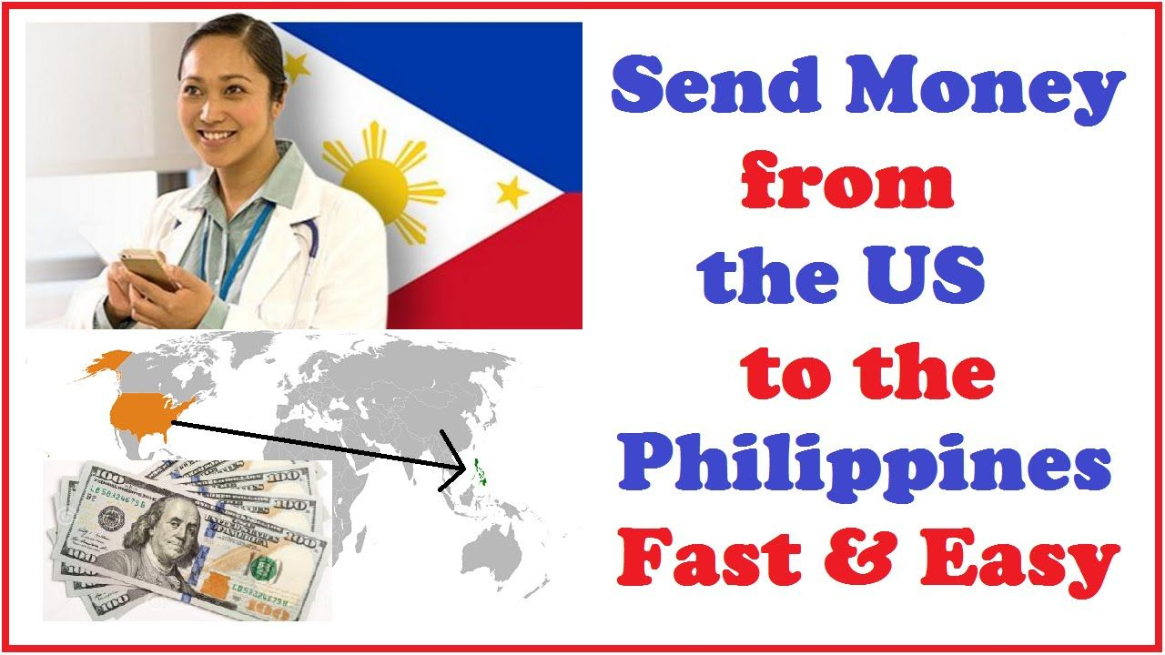 Send Money from the US to the Philippines Fast & Easy