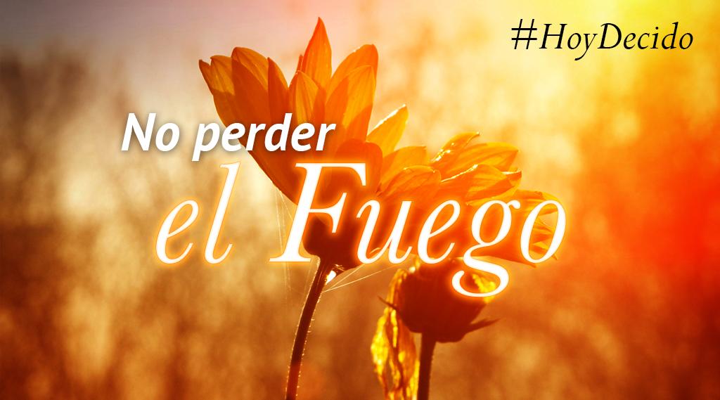 ¡No perdamos el Fuego, Emprendedores! #HoyDecido dar el primer paso para empezar un negocio propio. #ProherNatura