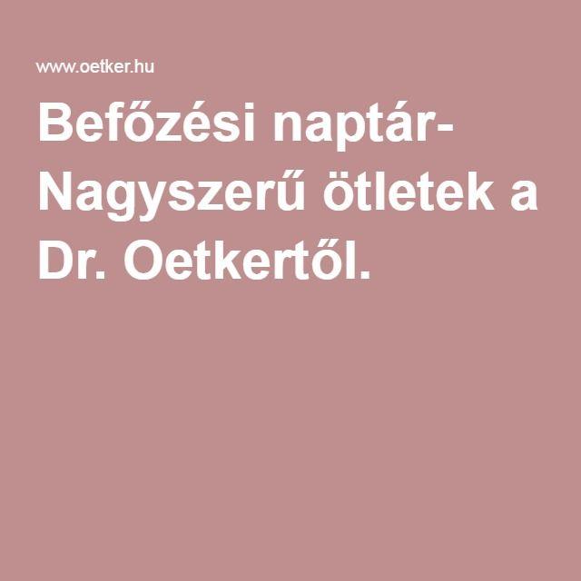 oetker naptár Befőzési naptár  Nagyszerű ötletek a Dr. Oetkertől. | Walk in  oetker naptár
