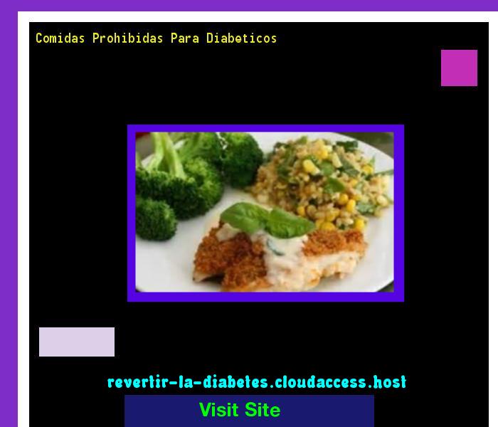 Comidas Prohibidas Para Diabeticos 182905 - Aprenda como vencer la diabetes y recuperar su salud.