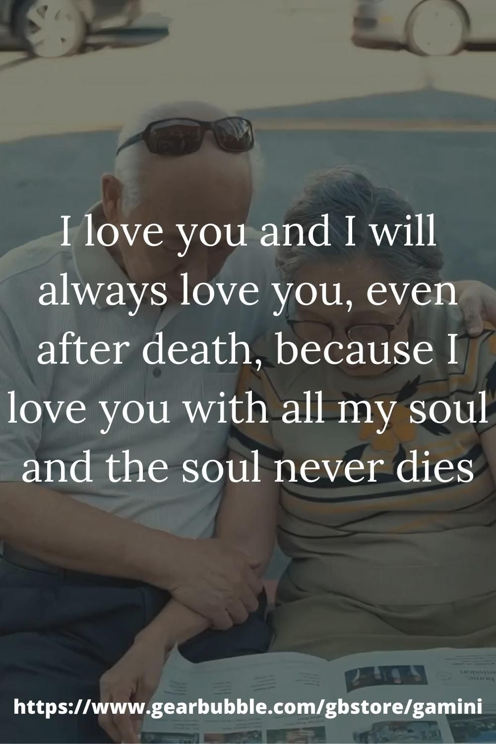 💜 Love Quotes 💜 I love you and I will always love you, even after death, because I love you with all my soul and the soul never dies. #soulmatequotes #soulmatelove #soulmatelovequotes #grandpaquotes #grandparentsquotes #grandpalove #couplequotes #fiancequotes #sharequotes #boyfriendquotes #girlfriendquotes #marriagequotes #lovestatus #lovevideostatus #lovequotes #firstkissquotes #lovequotesvideos #lovepoems #positivequotes #feelingsquotes #relationshipsquotes #love #inspirationalquotes