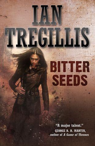 Review Bitter Seeds By Ian Tregillis Urban Fantasy Books Urban Fantasy Fantasy Books