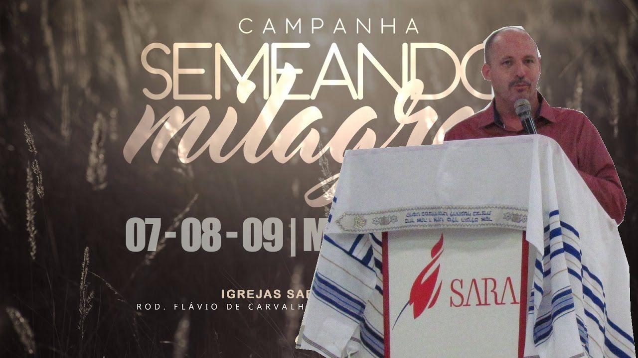 Campanha Semeando Milagres Pastor Dinho