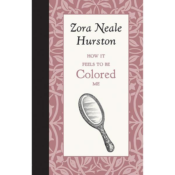 American Roots Series - How It Feels to Be Colored Me by Zora ...