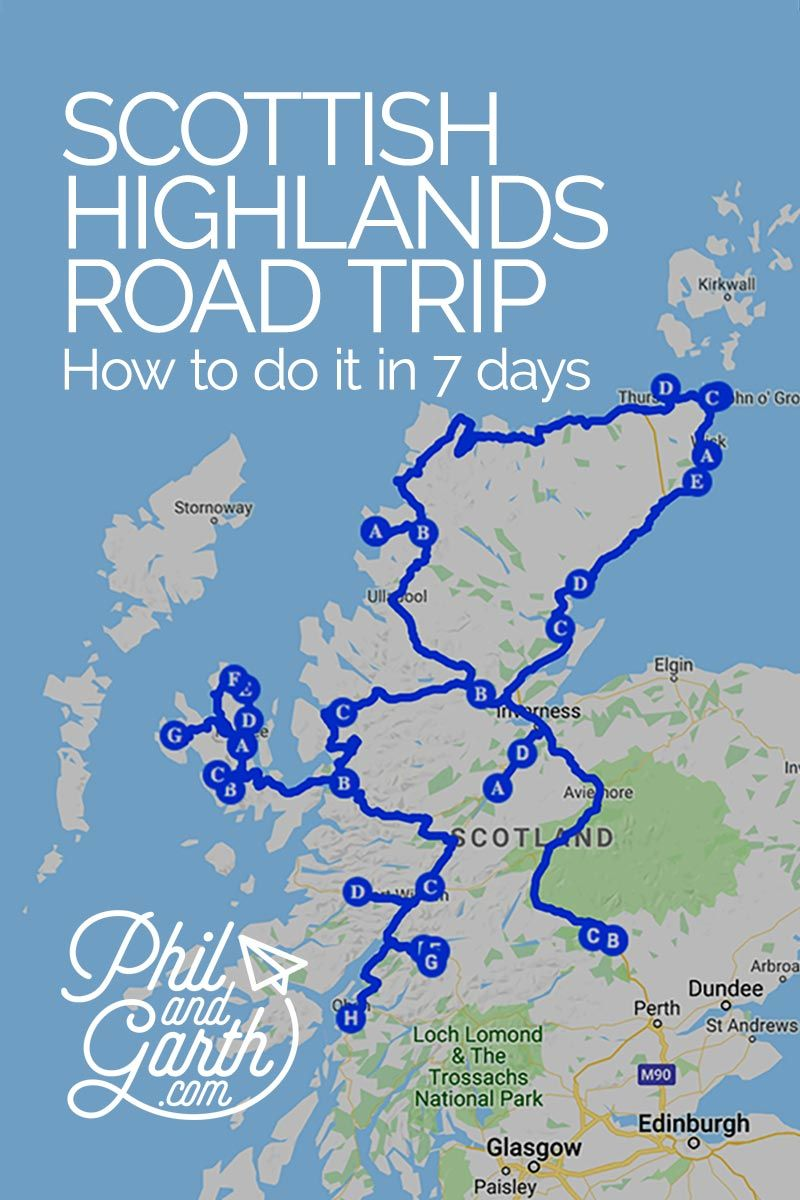 How to see the Scottish Highlands in 7 Days