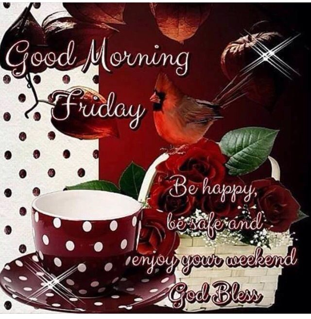 Good Morning Blessing With Images Good Morning Friday Good
