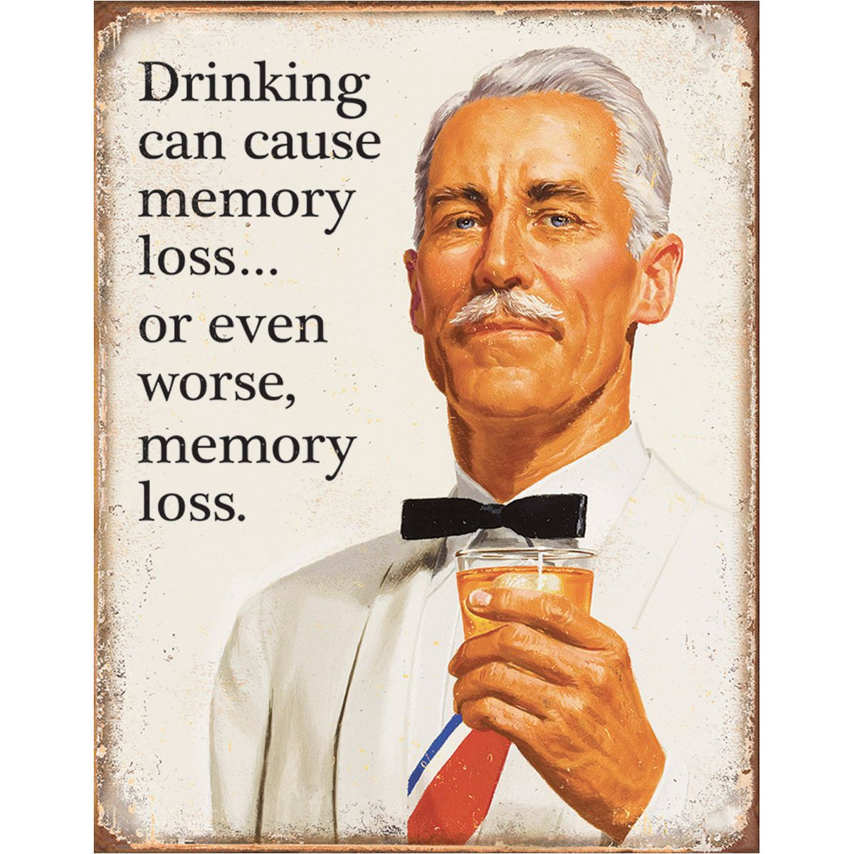 Drinking Can Cause Memory Loss Tin Sign | Funny Wall Decor | RetroPlanet.com