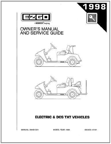 ezgo 28468g01 1998 owners guide for txt electric 3 wheel utility rh pinterest com Lifted E-Z- Go TXT 2006 ez go txt electric manual