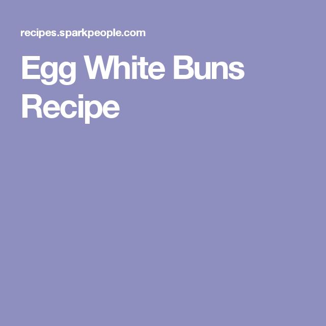 Egg White Buns Recipe