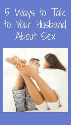 How to make sex better for your husband