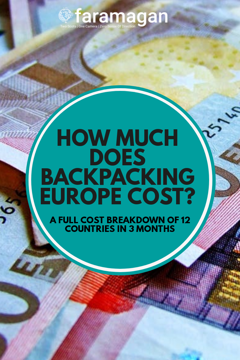How Much Does Backpacking Europe Cost? | Faramagan -   #backpacking #BudgetTravelEurope #europe #faramagan