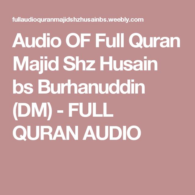 Audio OF Full Quran Majid Shz Husain bs Burhanuddin (DM