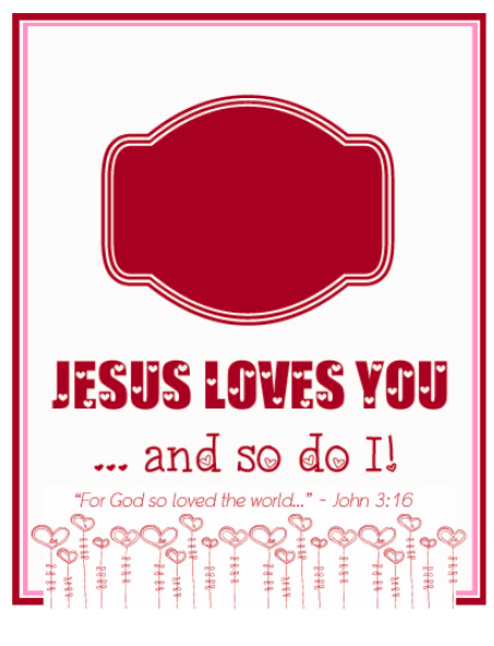 jesuslovesyouvalentineprintable so doing this with the kids – Christian Valentine Cards for Kids