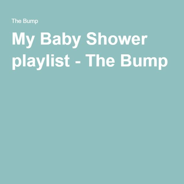 My Baby Shower Playlist