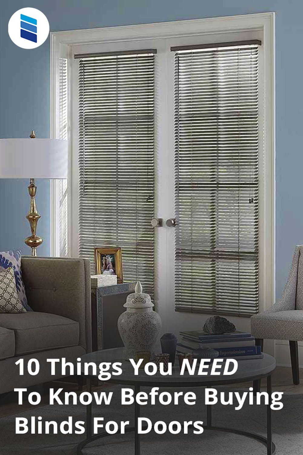 10 Things You Must Know When Buying Blinds For Doors Blinds Com In 2020 French Door Coverings Blinds Door Coverings
