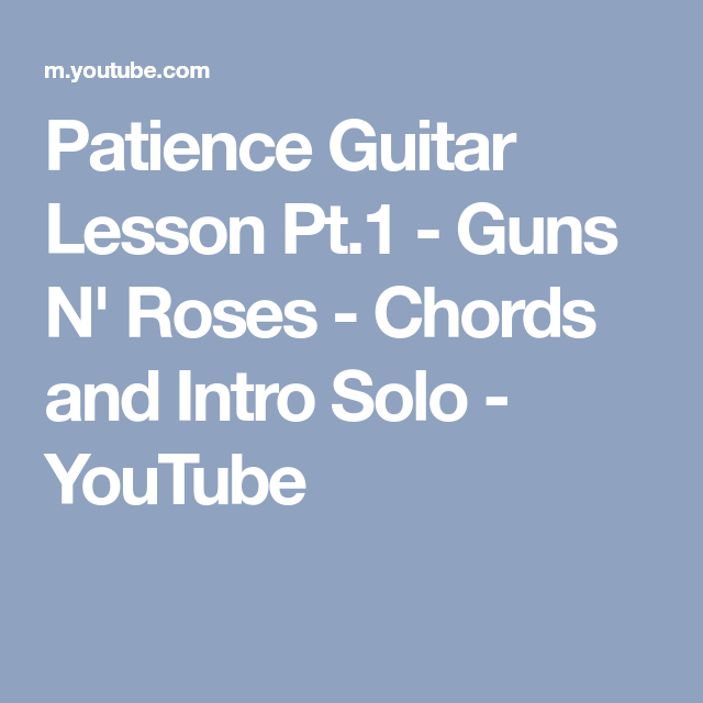 Patience Guitar Lesson Pt.1 - Guns N\' Roses - Chords and Intro Solo ...