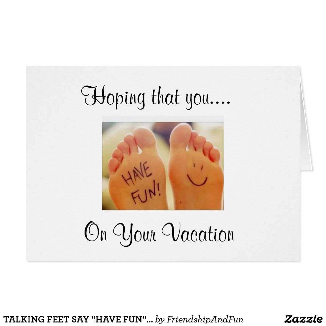 Talking feet say have fun on vacation card greeting cards and talking feet say have fun on vacation card kristyandbryce Image collections