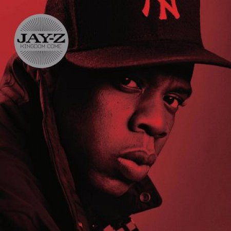 Jay Z Kingdom Come Album Cover With Images Jay Z Albums Jay Z
