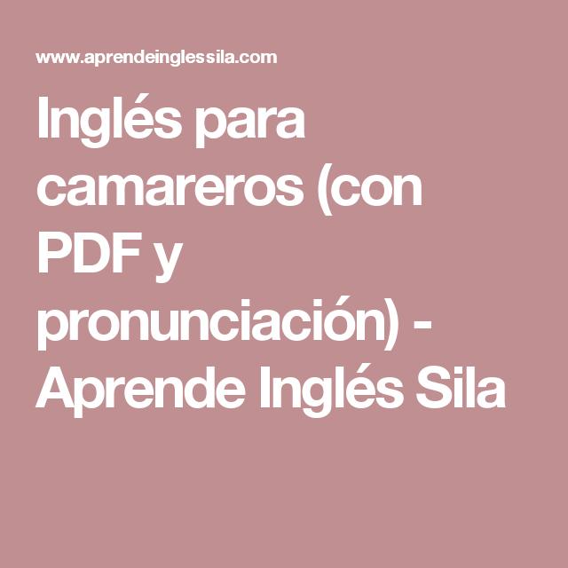 Inglés para camareros (con PDF y pronunciación) - Aprende Inglés ...