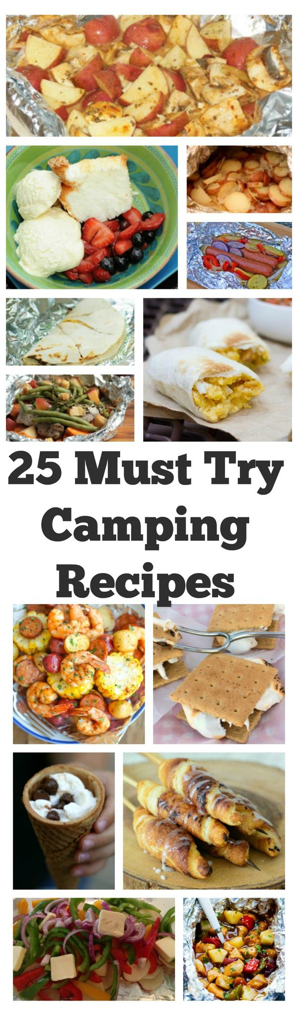 25 Must Try Camping Recipes - you will love the variety of recipes listed here that are all perfect for your next camping trip. Pin these recipes, make a list and great ready for delicious ideas that will make your next camping trip amazingly delicious!