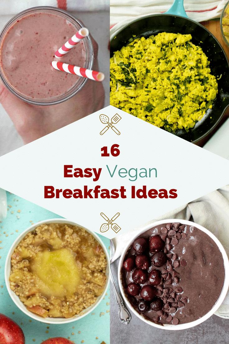 The Easiest Vegan Breakfast Ideas To Kickstart Your Mornings In 2020 Vegan Breakfast Easy Easy Vegan Vegan Recipes Easy
