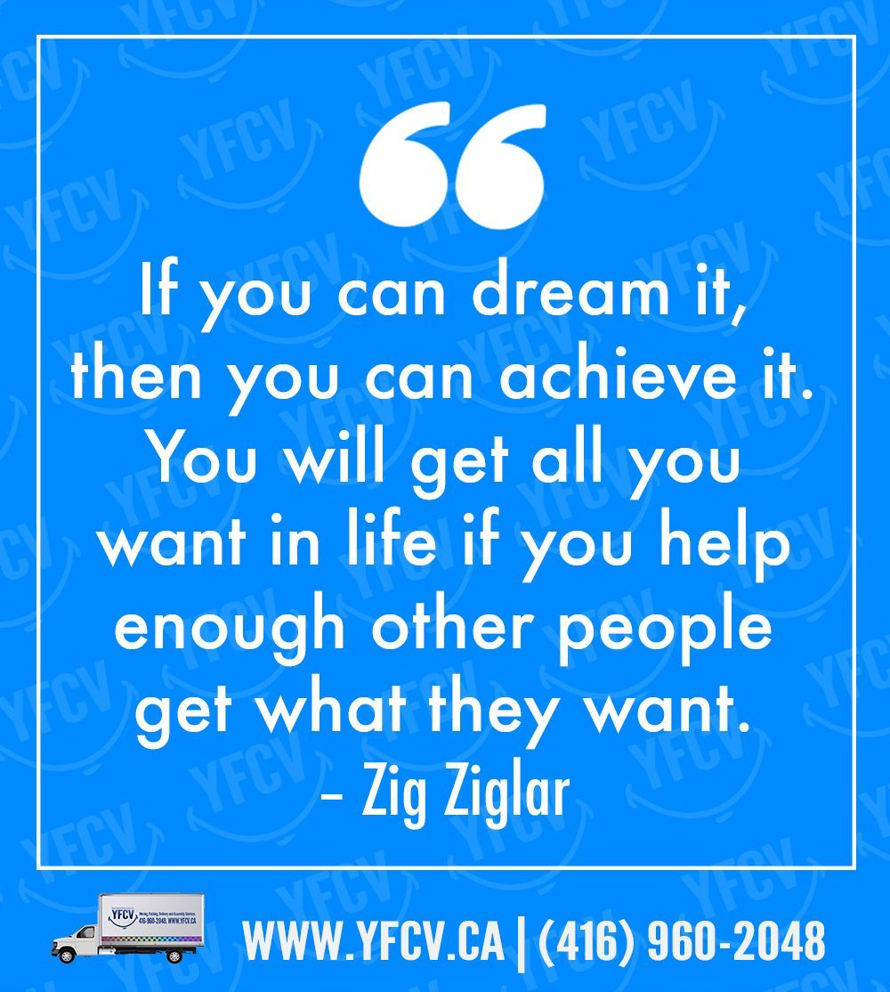 If you can dream it then you can achieve it you will