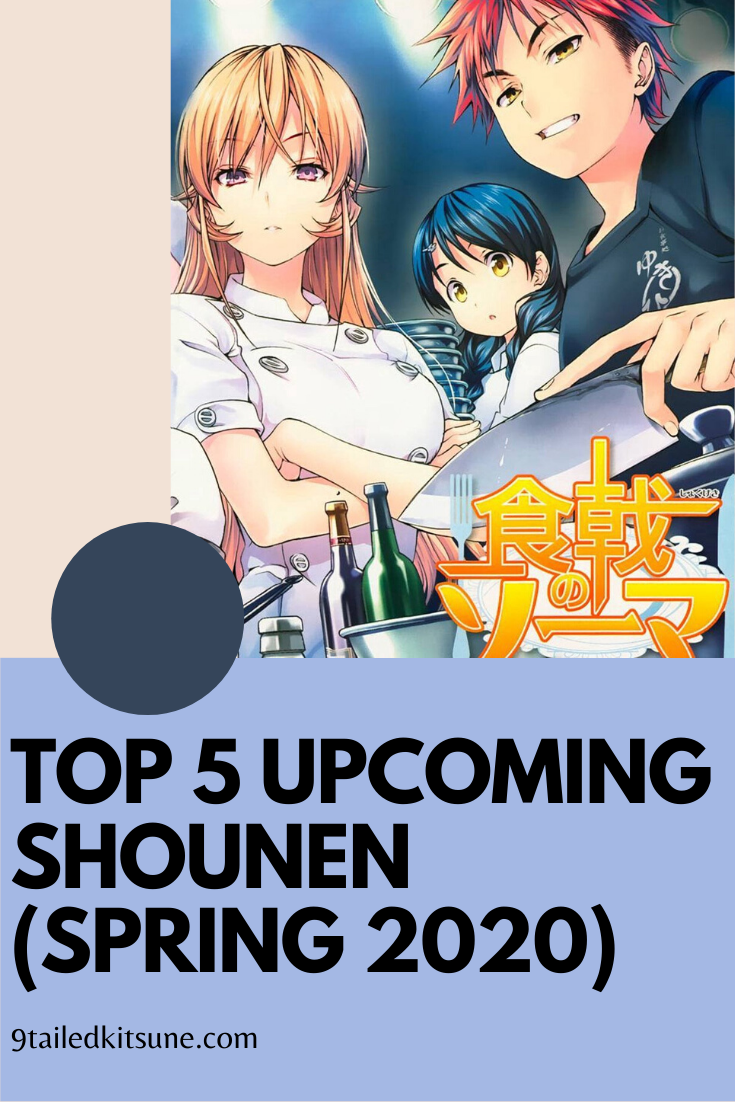 Top 5 Shounen (Spring 2020) in 2020 Anime