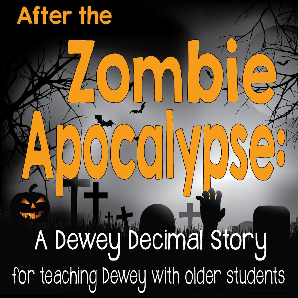 After The Zombie Apocalypse A Dewey Decimal Story