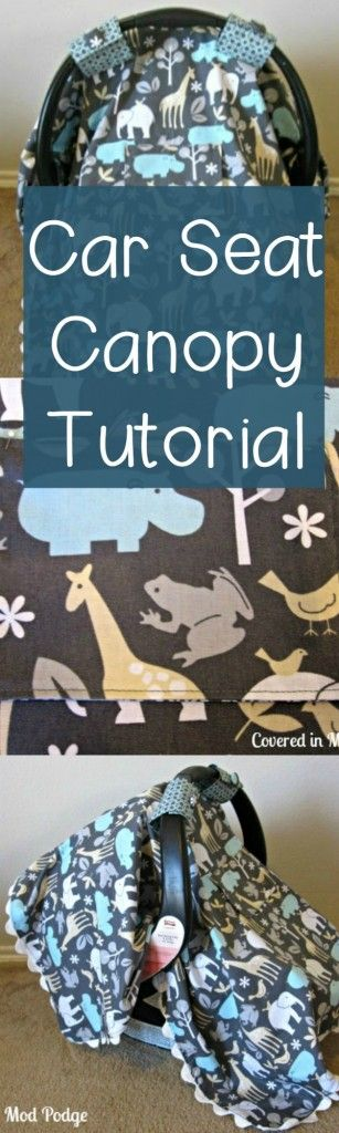 Car seat canopy tutorial! Find out how easy it is to make! Great gift & Easy Car Seat Canopy Tutorial | Car seat canopy Car seats and Canopy