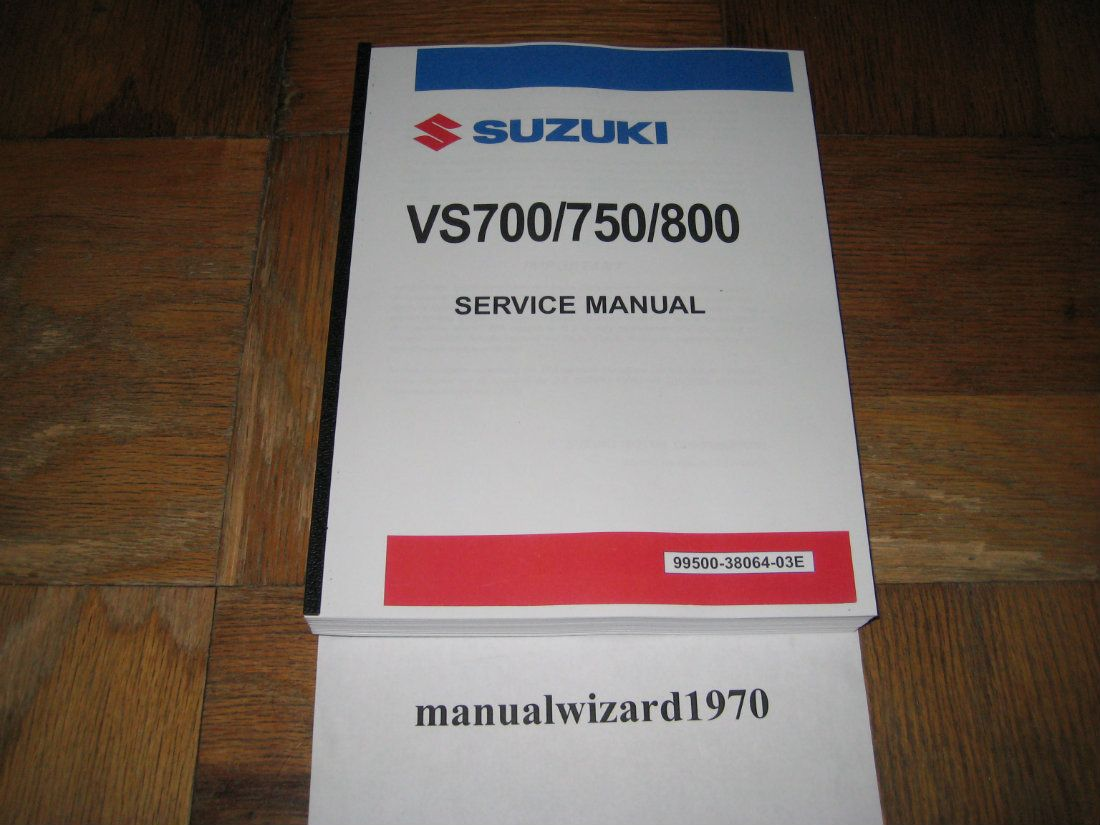 Service Shop Repair Manual - 1985-2009 Suzuki VS700 / VS750 / VS800  Intruder 800 / 700 / 750 / Boulevard S50 Part