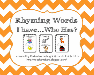 Two Fulbright Hugs ~ Teacher Time Savers: Rhyming Words - I have ...