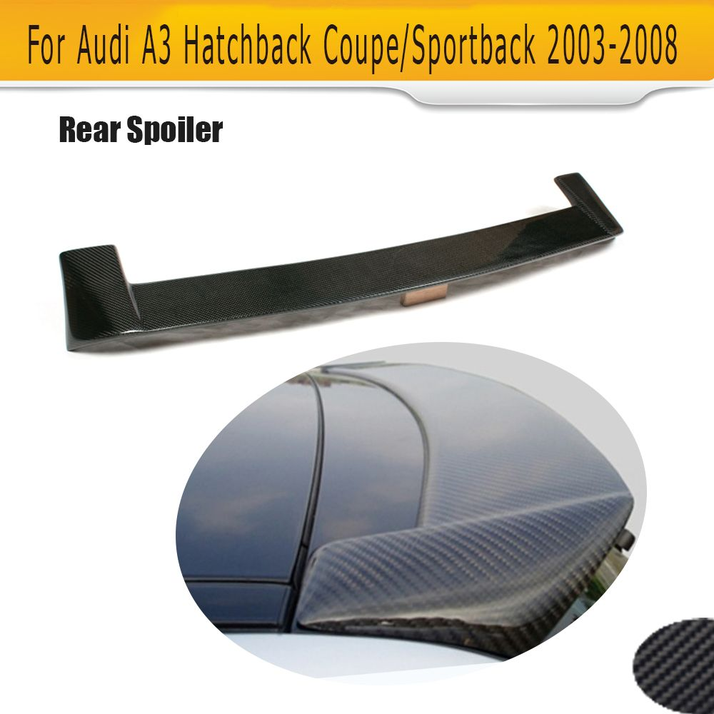 Carbon Fiber Roof Spoiler Wing For Audi A3 8p Hatchback Coupe 2003 2008 Notfit S3 Sline Affiliate Audi Audi A3 A3 Hatchback