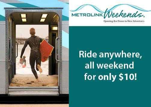 So Cal Metrolink Weekend Pass $10