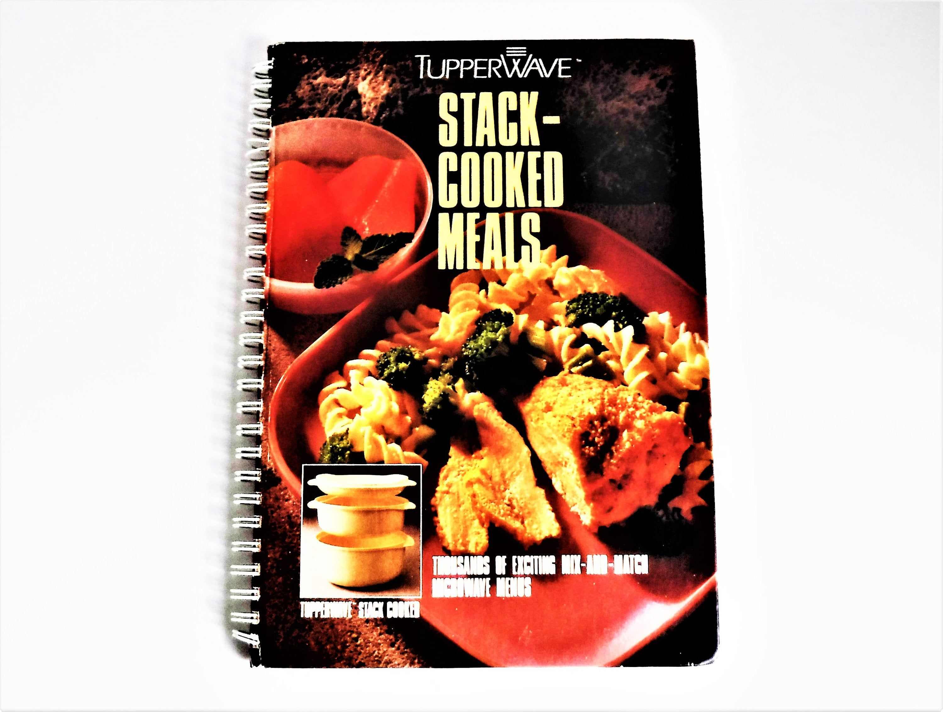 Tupperwave Stacked Cooked Meals Cookbook Vintage Tupperware 1990 Cook Book Tupperwave Item 33409 No Cook Meals Vintage Tupperware Meals