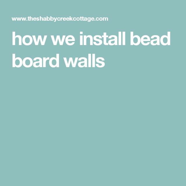 how we install bead board walls