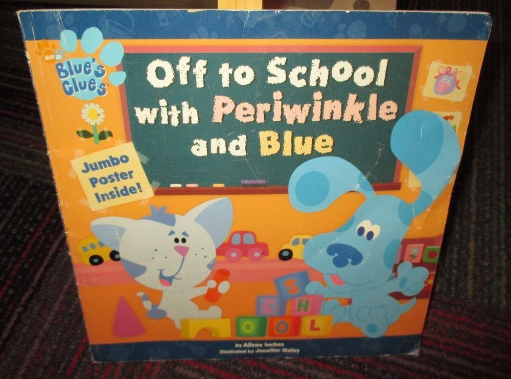 Blue S Clues Off To School With Periwinkle And Blue Paperback Book Guc Blues Clues Book Sale Books