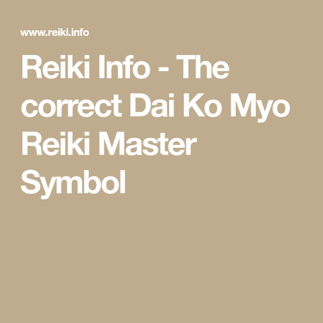 Reiki Info The Correct Dai Ko Myo Reiki Master Symbol Reiki134