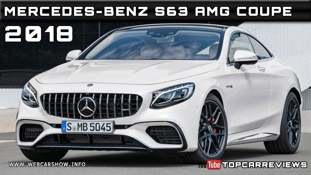 2019 Mercedes Amg S63 Interior Exterior And Review Car Review