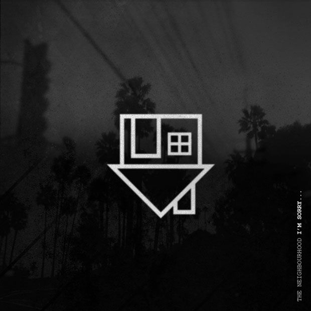 Download The Neighbourhood I M Sorry Ep The Neighbourhood