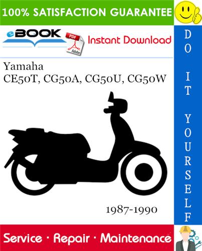 Yamaha Ce50t Cg50a Cg50u Cg50w Scooter Service Repair Manual 1987 1990 Download In 2020 Repair Manuals Repair Yamaha
