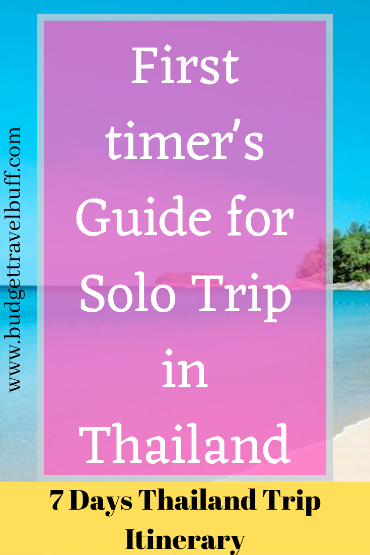 , First Timer's Guide for Thailand Solo Travel on a Budget, My Travels Blog 2020, My Travels Blog 2020
