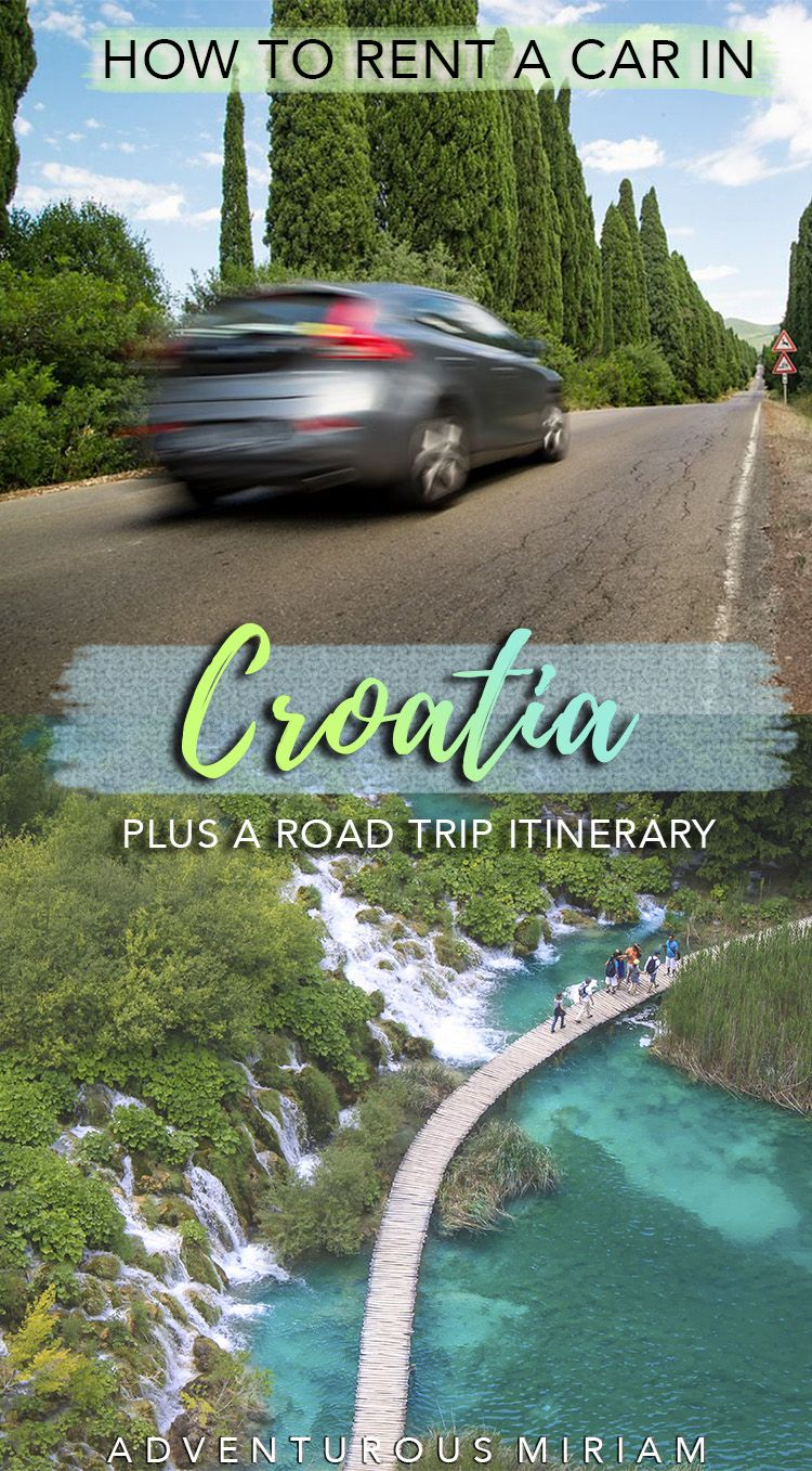 Croatia Car Rental The Ultimate Guide To Renting A Car In Croatia Rent A Car Road Trip Itinerary Best Car Rental Deals