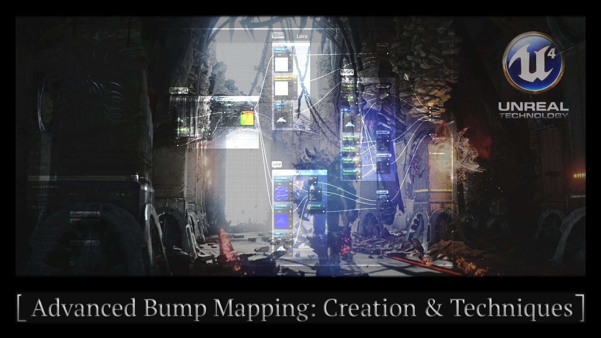 Unreal Engine 4 - Advanced Bump Mapping: Creation & Techniques